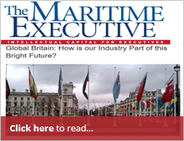 Maritime Executive Publish CEO's Article On' Global Britain: How Is Our Industry Part Of This Bright Future?' - 11 June 2018