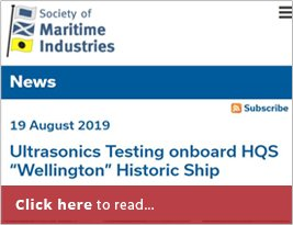 "Society Of Maritime Industries Alert About Ultrasonics Testing Onboard HQS ""Wellington"" Historic Ship - 20 Aug 2019"