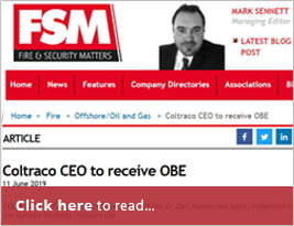 Fire & Security Matters' Top Story About Coltraco CEO Receive OBE - 11 June 2019