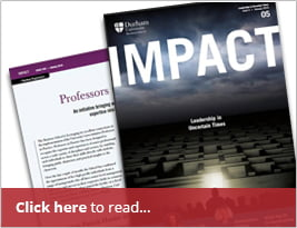 Durham University IMPACT Magazine - Leadership In Uncertain TimesCarl Hunter Is A Professor In Practice Page 54