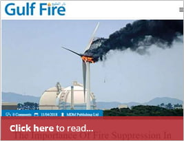 The Importance Of Fire Suppression In Wind Turbines Joint Article With Firetrace International USA - 11 Apr 2018
